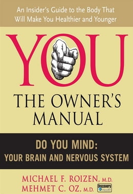 Book Do You Mind: Your Brain and Nervous System by Michael F. Roizen