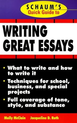 Book Schaum's Quick Guide to Writing Great Essays by McClain, Molly