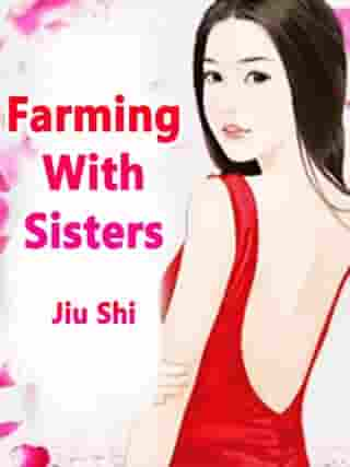 Farming With Sisters: Volume 6
