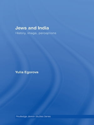 Jews and India Perceptions and Image