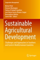 Sustainable Agricultural Development: Challenges and Approaches in Southern and Eastern…