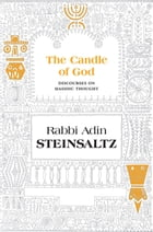 The Candle of God by Steinsaltz, Rabbi Adin Even-Israel