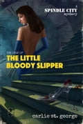 The Case of the Little Bloody Slipper