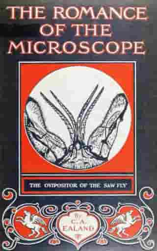 The Romance of the Microscope