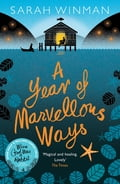 A Year of Marvellous Ways 778bb822-bbe1-4c24-b3cd-228037182355