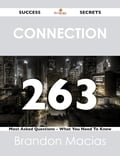 connection 263 Success Secrets - 263 Most Asked Questions On connection - What You Need To Know Deal