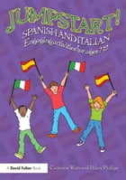 Jumpstart! Spanish and Italian: Engaging activities for ages 7–12