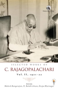Selected Works of C. Rajagopalachari: Vol. II, 192122