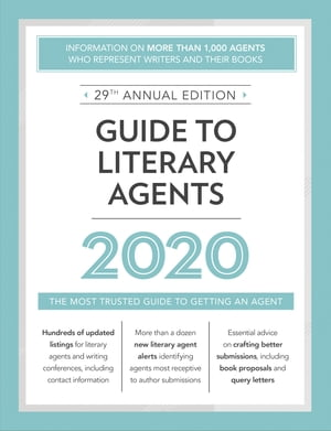 Guide to Literary Agents 2020: The Most Trusted Guide to Getting Published by Robert Lee Brewer