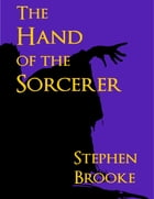 The Hand of the Sorcerer