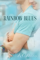 Rainbow Blues by KC Burn