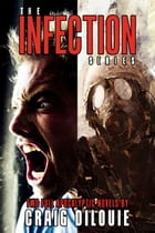 The Infection Box Set: 2 Full Apocalyptic Thrillers by Craig DiLouie