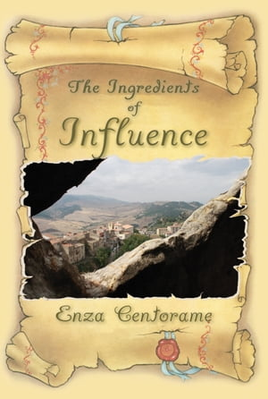 Ingredients of Influence by Enza Centorame