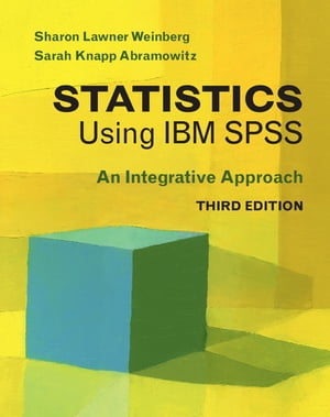 Statistics Using IBM SPSS An Integrative Approach