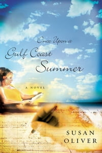 Once Upon a Gulf Coast Summer