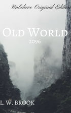 Old World: Unbelieve Original Edition by L. W. Brook