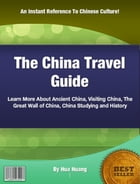 The China Travel Guide by Hua Huang