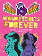 My Little Pony: Equestria Girls: Wondercolts Forever: The Diary of Celestia and Luna by Sadie Chesterfield