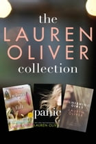 The Lauren Oliver Collection: Before I Fall, Panic, Vanishing Girls by Lauren Oliver