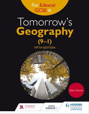 Tomorrow's Geography for Edexcel GCSE (9?1) A Fifth Edition