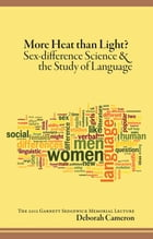 More Heat Than Light?: Sex-difference Science and the Study of Language