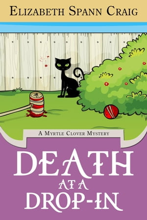 Death at a Drop-In: A Myrtle Clover Cozy Mystery, #5