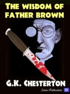 The Wisdom of Father Brown by G.K. Chesterton