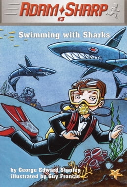 Book Adam Sharp #3: Swimming with Sharks by George Edward Stanley