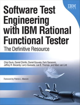 Book Software Test Engineering with IBM Rational Functional Tester: The Definitive Resource by Chip Davis