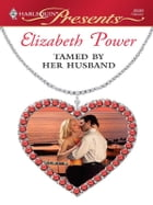 Tamed by Her Husband by Elizabeth Power