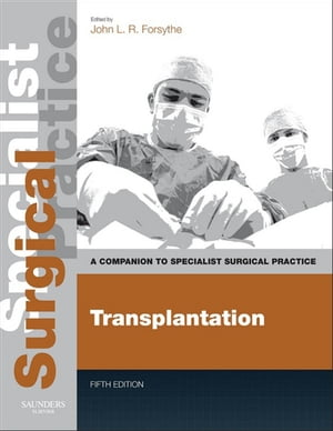Transplantation Companion to Specialist Surgical Practice