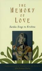 The Memory of Love: Surdas Sings to Krishna