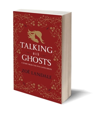 Talking With Ghosts by Zoë Landale
