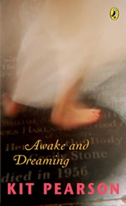 Book Awake and Dreaming by Kit Pearson