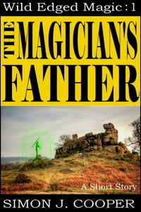 The Magician's Father