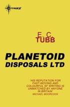 Planetoid Disposals Ltd by E.C. Tubb