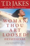 Woman, Thou Art Loosed! Devotional 2a5d664e-1493-45d0-a44d-35e338dea41d