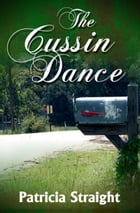 The Cussin Dance by Patricia Straight