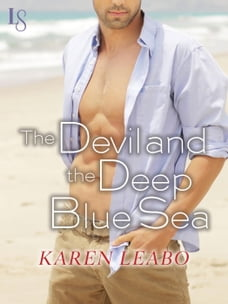 The Devil and the Deep Blue Sea: A Novel