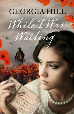 Book While I Was Waiting by Georgia Hill
