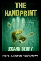 The Handprint: A Ghoulish Mystery by Lesann Berry