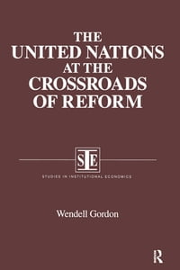 The United Nations at the Crossroads of Reform