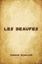 LES BEAUFES by Fabrice AGUILLON