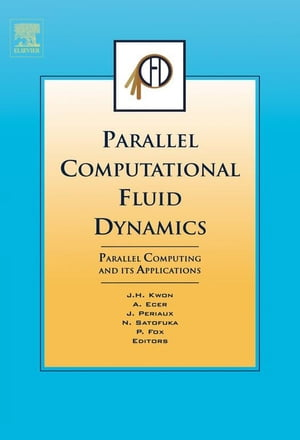 Parallel Computational Fluid Dynamics 2006 Parallel Computing and its Applications