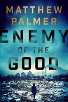 Enemy of the Good