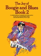 The Joy Of Boogie And Blues (Book 2) by Yorktown Music Press
