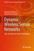 Dynamic Wireless Sensor Networks 433ee81c-9559-439d-8c79-e68f5f1533ae