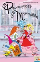 Principesse a Manhattan by Elisa Puricelli Guerra