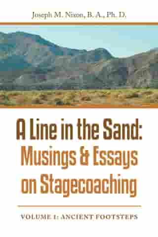 A Line in the Sand:Musings & Essays on Stagecoaching