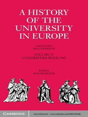 A History of the University in Europe: Volume 4,  Universities since 1945